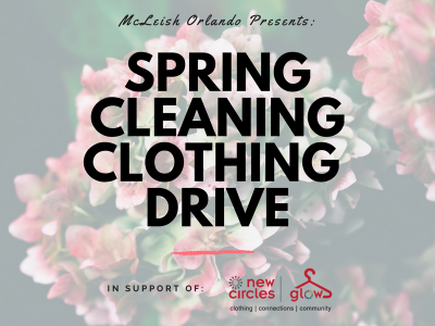 McLeish Orlando Presents: Spring Cleaning Clothing Drive 2018