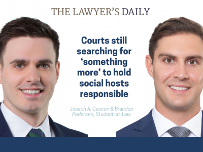 THE LAWYER'S DAILY – Courts still searching for 'something more' to hold social hosts responsible