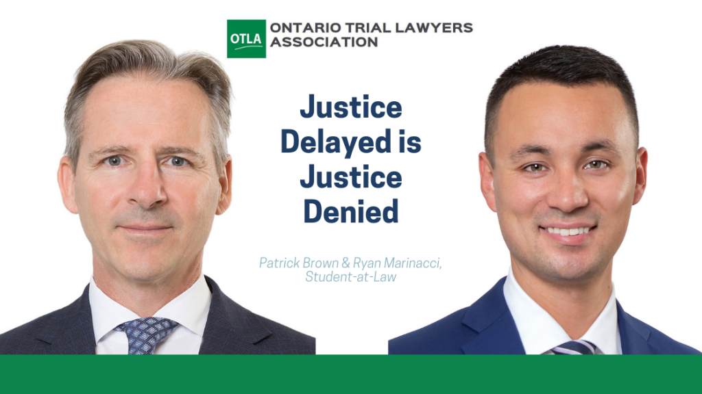 OTLA - The Litigator September 2020 Issue - Justice Delayed is Justice Denied | McLeish Orlando Personal Injury Lawyers