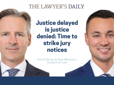 THE LAWYER'S DAILY – Justice delayed is justice denied: Time to strike jury notices