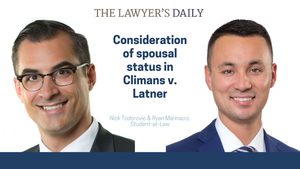 Consideration of Spousal Status in Climans v. Latner   McLeish Orlando Personal Injury Lawyers